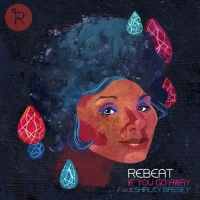 Rebeat - If You Go Away (Original Mix)
