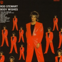 Rod Stewart - Body Wishes