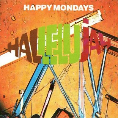 Happy Mondays - Hallelujah