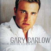 Gary Barlow - Twelve Months Eleven Days