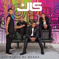 JLS - She Makes Me Wanna (Remixes)