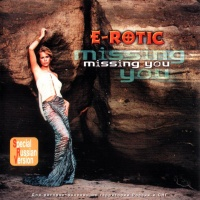 E-Rotic - Missing You