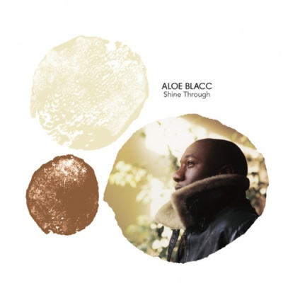 Aloe Blacc - Shine Through