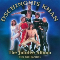 Dschinghis Khan - The Jubilee Album