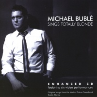 Michael Buble - Sings Totally Blonde (OST)