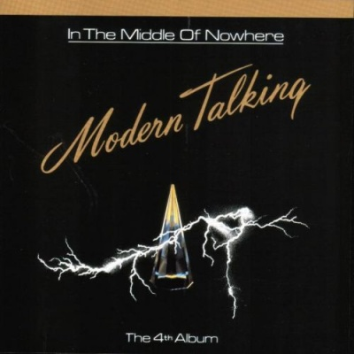 Modern Talking - In The Middle Of Nowhere (Album)
