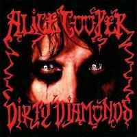 - Dirty Diamonds