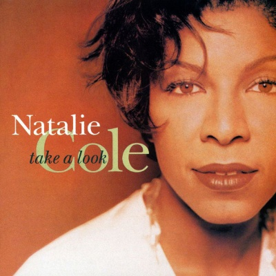 Natalie Cole - Take A Look