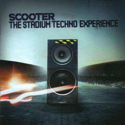 Scooter - The Stadium Techno Experience. CD1.
