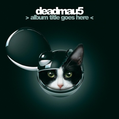Deadmau5 - Title Goes Here