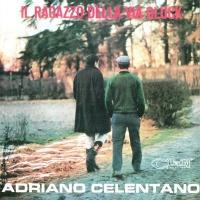 Adriano Celentano - Il Ragazzo Della Via Gluck