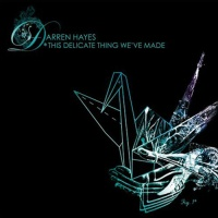 Darren Hayes - This Delicate Thing We've Made. CD1.