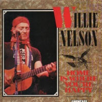 Willie Nelson - Home is Where You're Happy