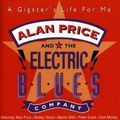 Alan Price - A Gigster's Life For Me