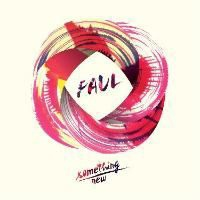 Faul & Wad Ad - Something New