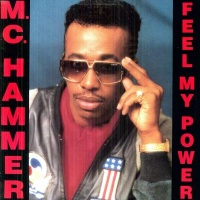 MC Hammer - Feel My Power