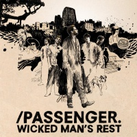 Passenger - Wicked Man's Rest
