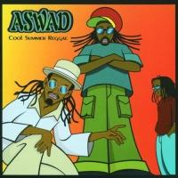 Aswad - Cool Summer Reggae