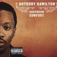 Anthony Hamilton - Southern Comfort