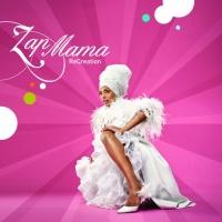 Zap Mama - ReCreation