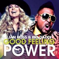 Lian Ross & Big Daddi - Good Feeling Power (Radio Mix)