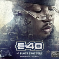 E-40 - The Block Brochure: Welcome To The Soil 4
