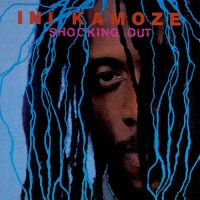 Ini Kamoze - Shocking Out