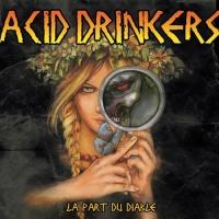 Acid Drinkers - Dance Semi-Macabre