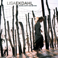 Lisa Ekdahl - Heaven, Earth And Beyond