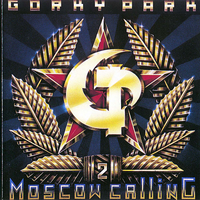 Gorky Park - Moscow Calling