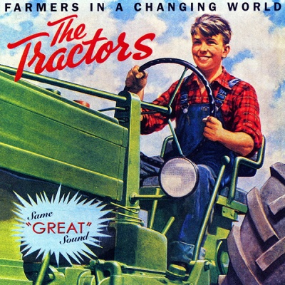 The Tractors - Farmer in a Changing World