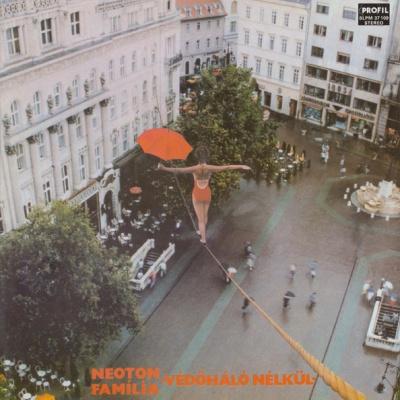 Neoton Família - Vedohalo Nelkul (Album)