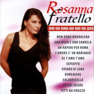 Rosanna Fratello - Sono Una Donna Non Sono Una Sa (Album)