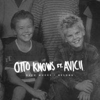 Otto Knows - Back Where I Belong (Original Mix)