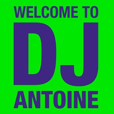 Dj Antoine - Welcome To DJ Antoine