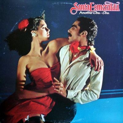 Santa Esmeralda - Another Cha-Cha (Album)
