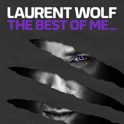 Laurent Wolf - The Best of Me