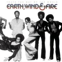 Earth, Wind & Fire - That's The Way Of The World (Album)