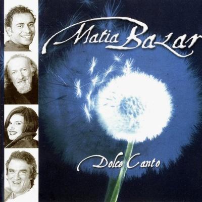 Matia Bazar - Dolce Canto (Album)