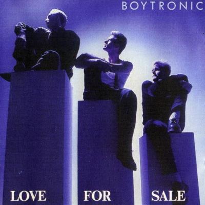 Boytronic - Love For Sale (Album)