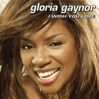 Gloria Gaynor - I Wish You Love (US Version) (Album)
