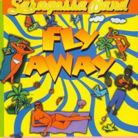 Saragossa Band - Fly Away (Album)