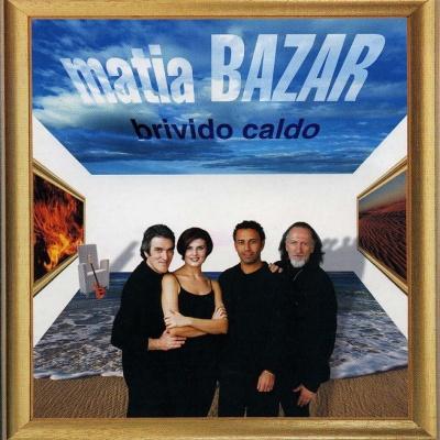 Matia Bazar - Brivido Caldo (Album)