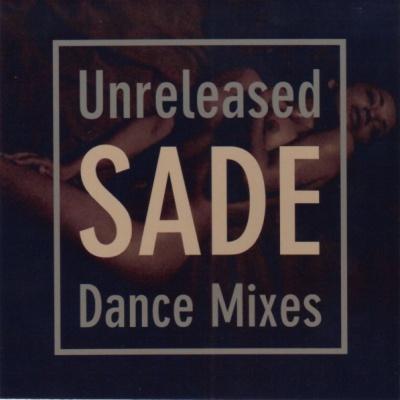Sade - Unreleased Dance Mixes (1CD) (Album)
