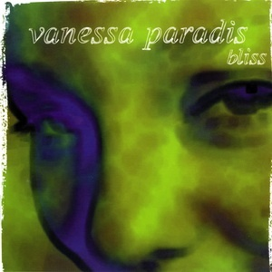 Vanessa Paradis - Bliss (Album)