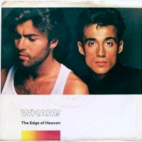 Wham! - Music From The Edge Of Heaven (Album)