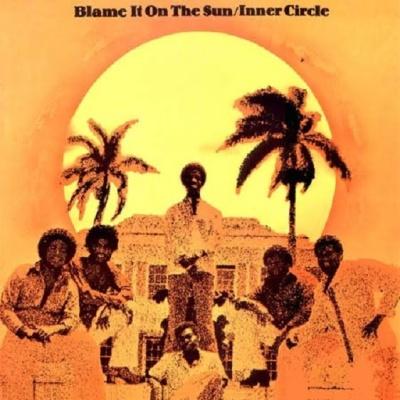 Inner Circle - Blame It On The Sun (Album)