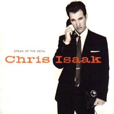 Chris Isaak - Speak Of The Devil (Album)