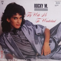 Rocky M - Fly With Me To Wonderland (Vinyl 12'') (Single)