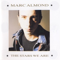Marc Almond - The Stars We Are (Album)